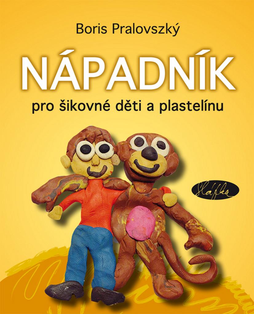 adcf4f4025c Nápadník pro šikovné děti a plastelínu - Boris Pralovszký