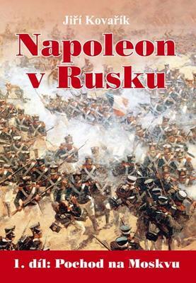 Obrázok Napoleon v Rusku (1. díl Pochod na Moskvu)