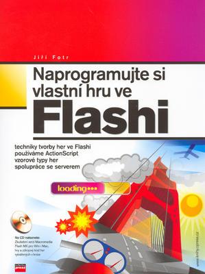 Obrázok Naprogramujte si vlastní hru ve Flashi + CD