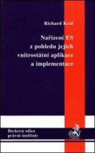 Obrázok Nařízení ES z pohledu jejich vnitrostátní aplikace a implementace