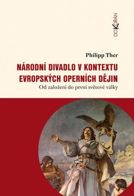 Národní divadlo v kontextu evropských operních dějin