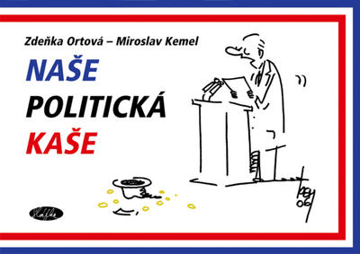 Obrázok Naše politická kaše