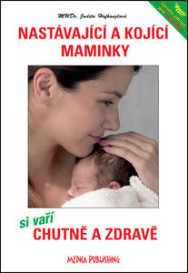 Obrázok Nastávající a kojící maminky si vaří chutně a zdravě