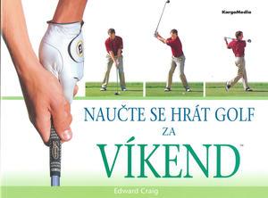 Obrázok Naučte se hrát golf za víkend