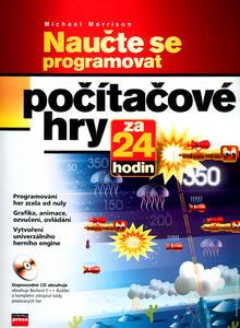 Obrázok Naučte se programovat počítačové hry za 24 hodin + CD