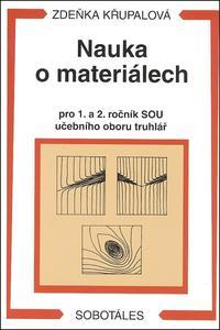 Obrázok Nauka o materiálech pro 1. a 2. ročník SOU učebního oboru truhlář