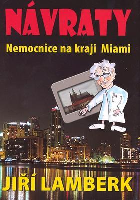 Obrázok Návraty Nemocnice na kraji Miami