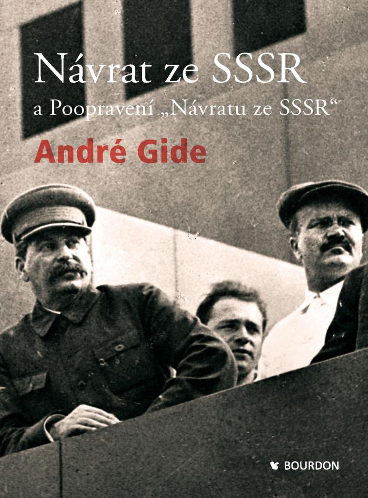 """Návrat ze SSSR a Poopravení """"Návratu ze SSSR"""" - André Gide"""