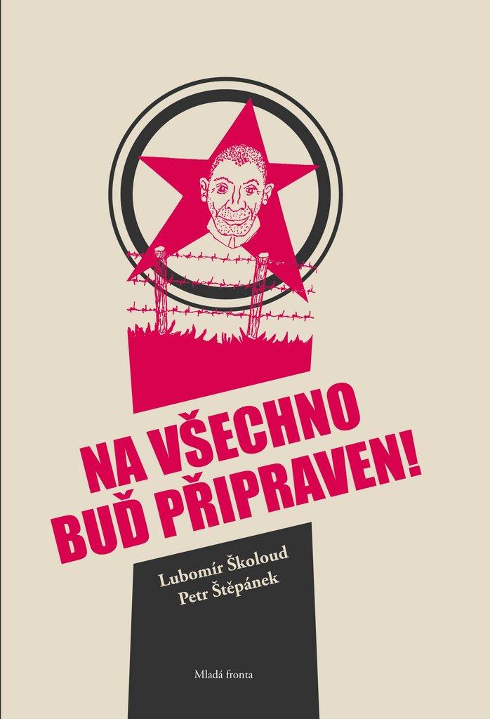 Na všechno buď připraven - Petr Štěpánek, Lubomír Školoud
