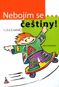 Obrázok Nebojím se češtiny! 1., 2. a 3. ročník