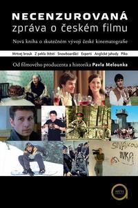 Obrázok Necenzurovaná zpráva o českém filmu