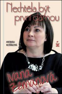 Obrázok Nechtěla být první dámou Ivana Zemanová