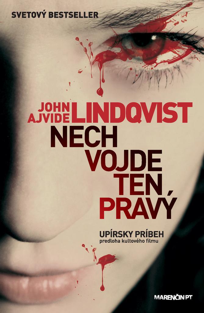 Nech vojde ten pravý - John Ajvide Lindqvist