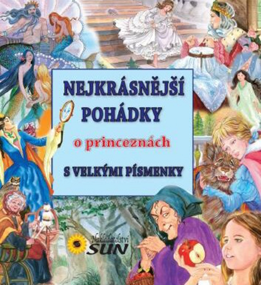 Nejkrásnější pohádky O princeznách s velkými písmeny