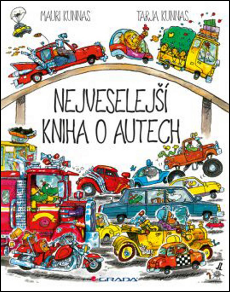 Nejveselejší kniha o autech - Tarja Kunnas, Mauri Kunnas