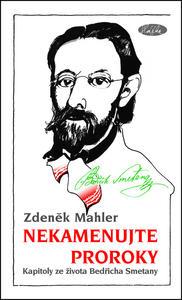 Nekamenujte proroky (Bedřich Smetana)