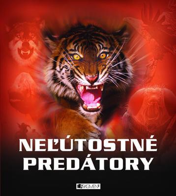 Neľútostné predátory