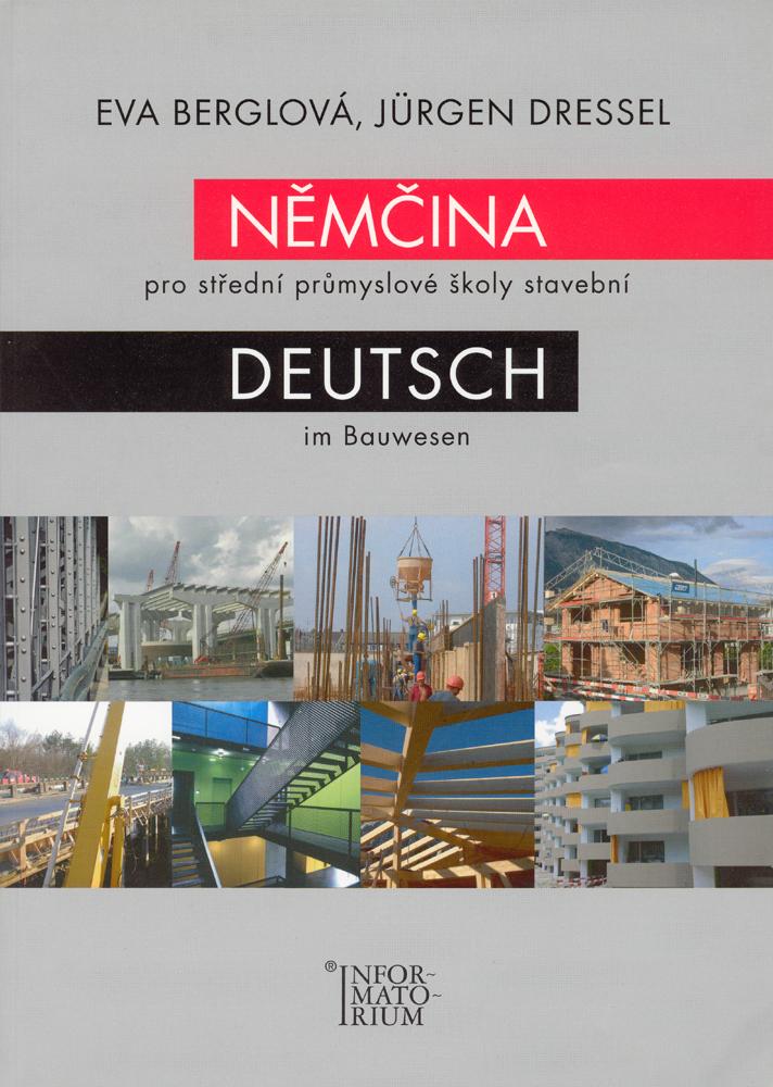 Němčina pro střední průmyslové školy stavební - Eva Berglová, Jurgen Dressel