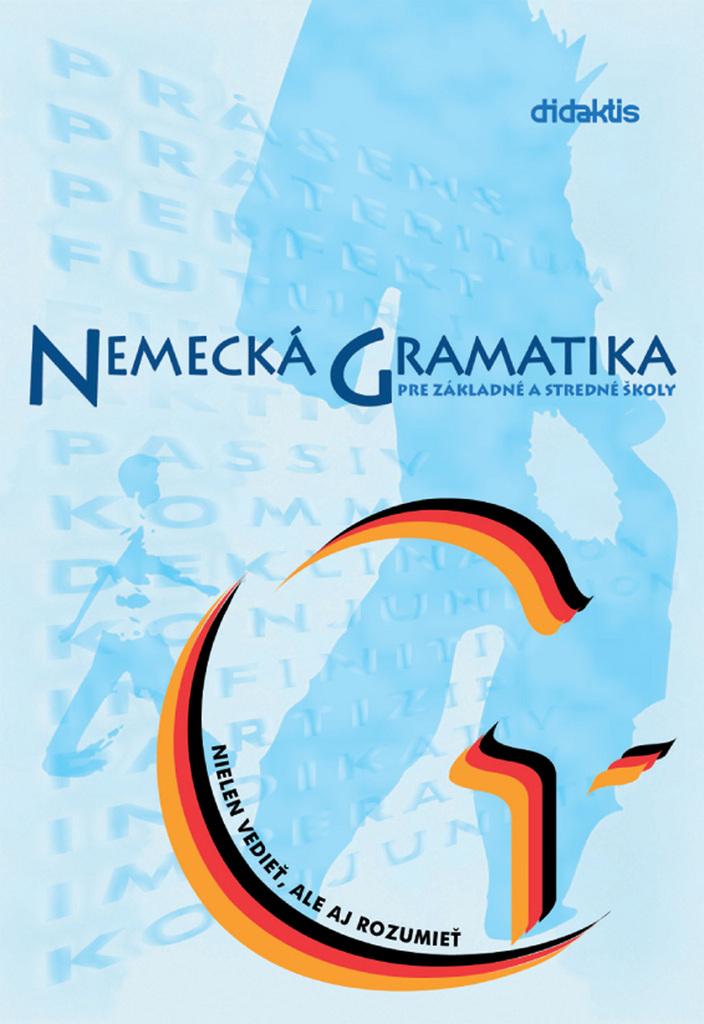 Nemecká gramatika pre základné a stredné školy - Kolektív autorov