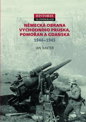 Obrázok Německá obrana Východního Pruska, Pomořan a Gdaňska 1944-1945