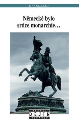 Obrázok Německé bylo srdce monarchie...