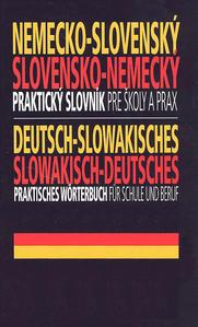 Obrázok Nemecko-slovenský, slovensko-nemecký praktický slovník pre školy a prax