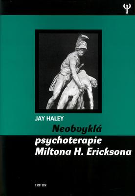 Obrázok Neobvyklá psychoterapie Miltona H. Ericksona