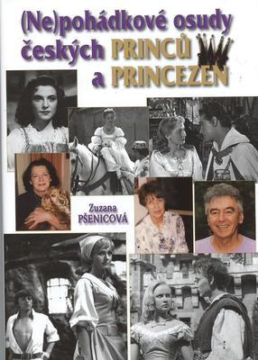 Obrázok Nepohádkové osudy českých princů a princezen