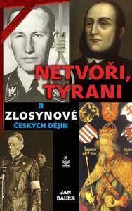 Obrázok Netvoři, tyrani a zlosynové českých dějin