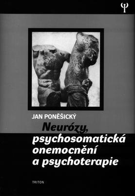 Obrázok Neurózy, psychosomatická onemonění a psychoterapie