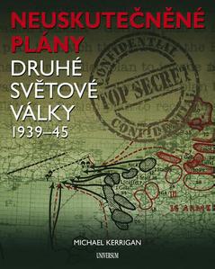 Obrázok Neuskutečněné plány druhé světová války 1939-45