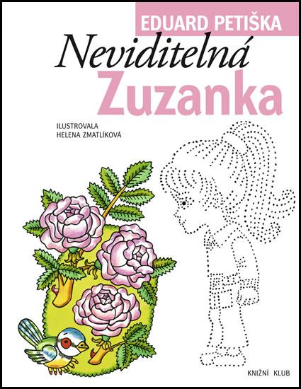 Neviditelná Zuzanka - Eduard Petiška