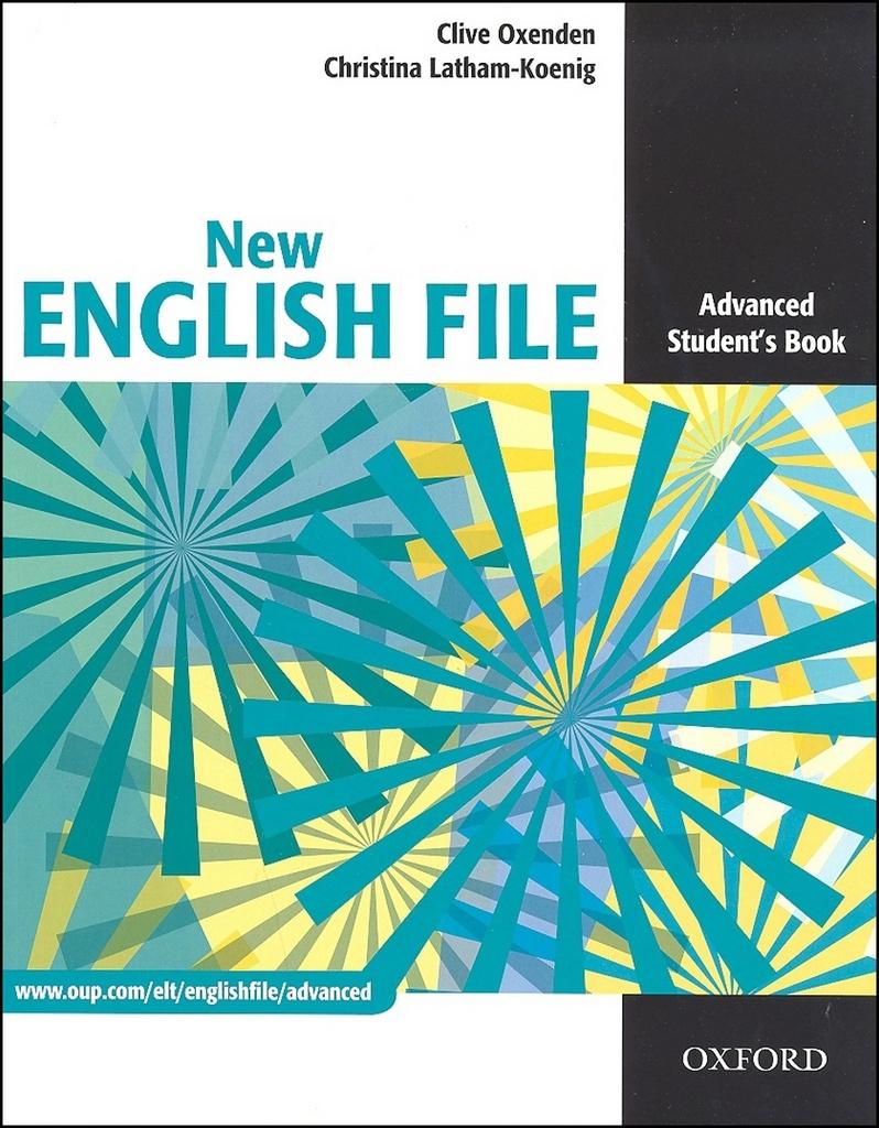 New English File Advanced Student's Book - Clive Oxenden, Christina Latham-Koenig
