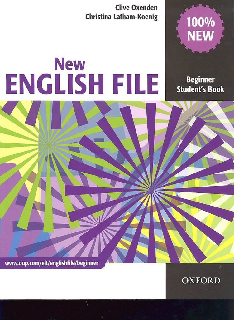 New English File Beginner Student's Book - Clive Oxenden