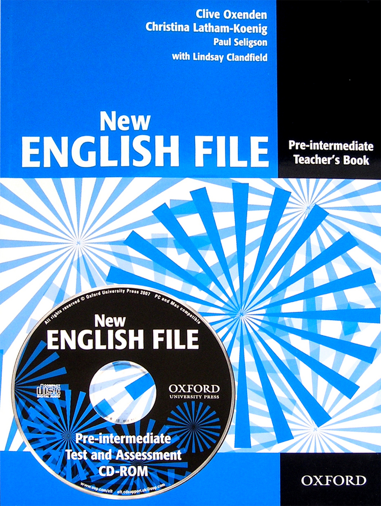 New English File Pre-intermediate Teacher's book + CD-ROM - Paul Seligson, Lindsay Clandfield, Christina Latham-Koenig, Clive Oxenden