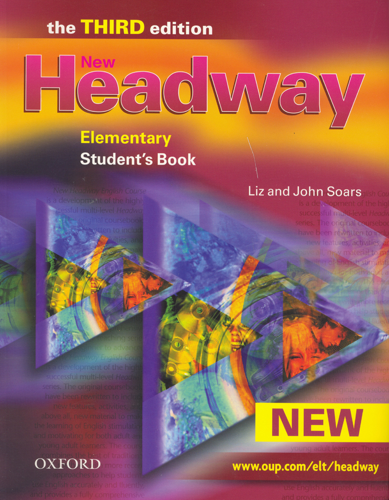 New Headway Elementary Third Edition Studenťs Book - John a Liz Soars