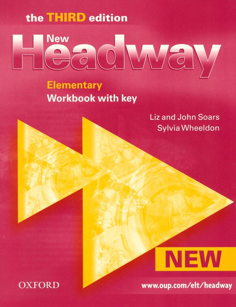 New Headway Elementary Third Edition Workbook with key - John a Liz Soars