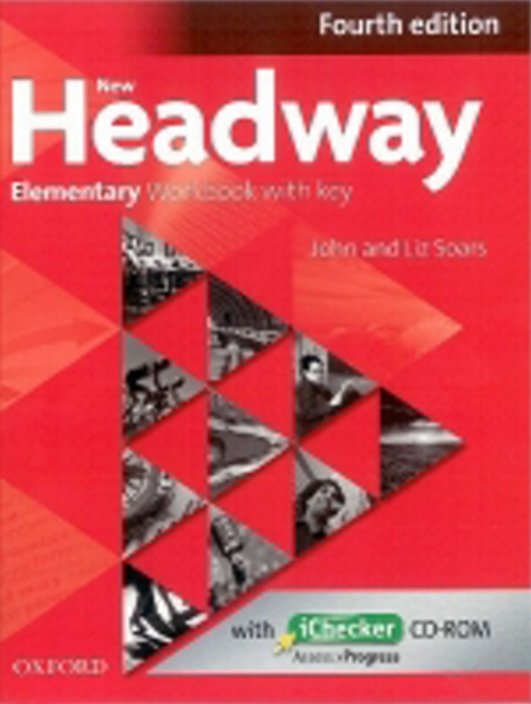 New Headway Fourth edition Elementary Workbook with key with iChecker CD pack - John a Liz Soars