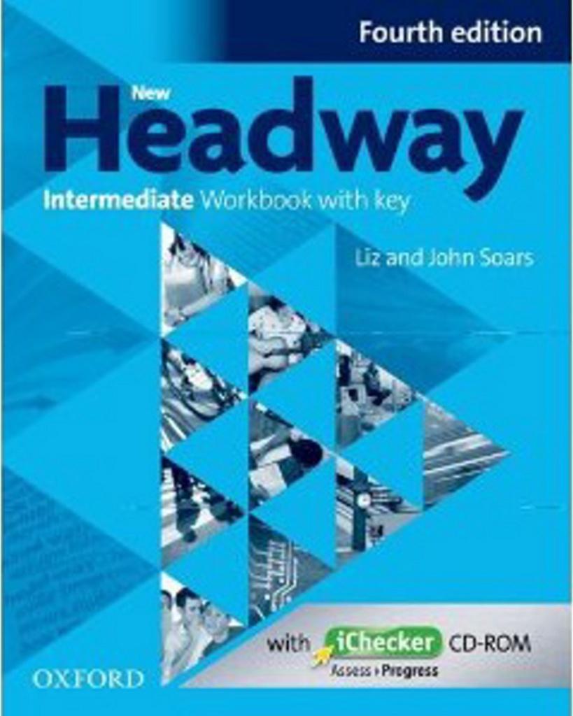New Headway Intermediate Workbook with Key Fourth Edition + iChecker CD-rom - John a Liz Soars