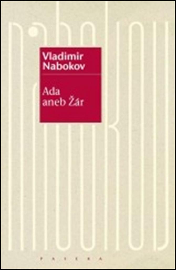 Ada aneb Žár - Vladimír Nabokov