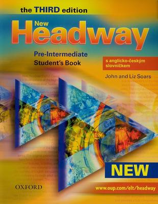 New Headway Pre-Intermediate Third edition Student´s Book with czech wordlist