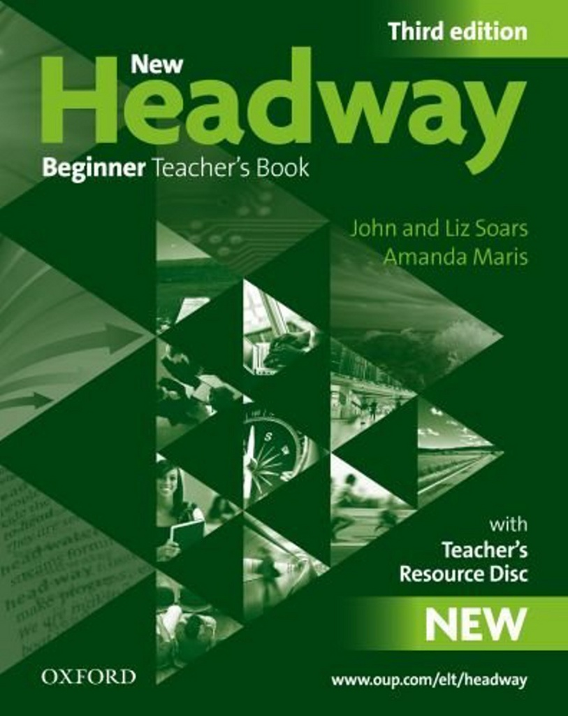 New Headway Third edition Beginner Teacher´s Book + Resource CD-rom Pack - John a Liz Soars