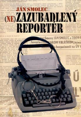 Obrázok Nezazubadlený reportér
