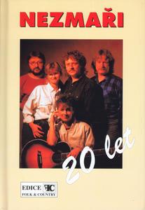 Obrázok Nezmaři 20 let