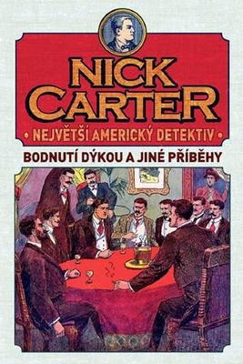 Nick Carter Největší Americký detektiv