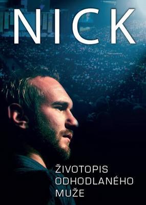 Obrázok Nick Životopis odhodlaného muže