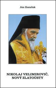 Obrázok Nikolaj Velimirovič, Nový Zlatoústy