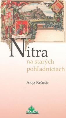 Obrázok Nitra na starých pohľadniciach