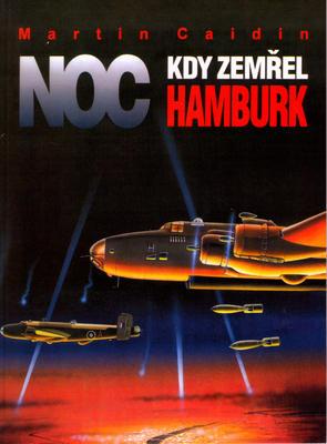 Noc kdy zemřel Hamburk