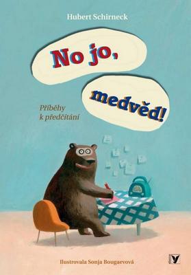 Obrázok No jo, medvěd!